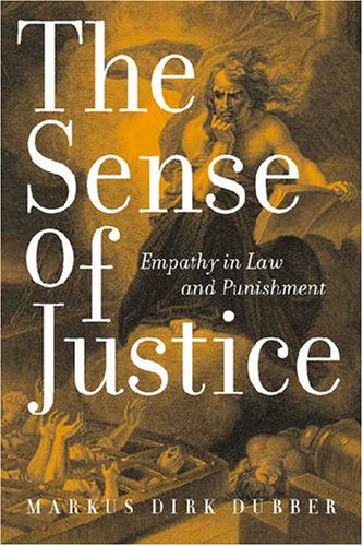 Sense of Justice Empathy in Law and Punishment  2006 edition cover