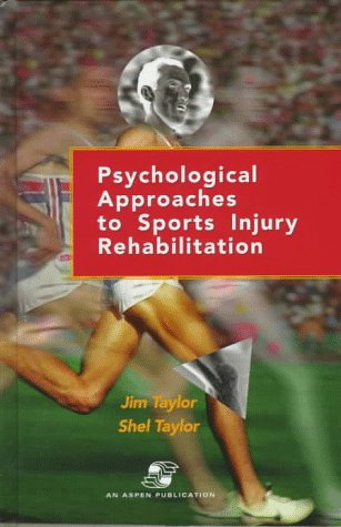 Psychological Approaches to Sports Injury Rehabilitation   1997 edition cover