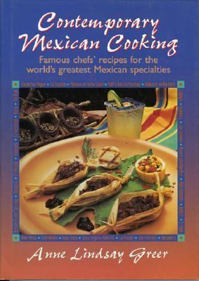 Contemporary Mexican Cooking Recipes from Great Texas Chiefs  1996 9780877192732 Front Cover