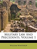 Military Law and Precedents, Volume 1  0 edition cover