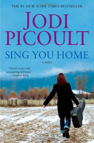 Sing You Home A Novel  2011 9781439102732 Front Cover