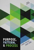 Purpose, Pattern, and Process:  9th 2014 edition cover