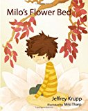 Milo's Flower Bed Milo's Adventure in the Woods N/A 9781492189732 Front Cover