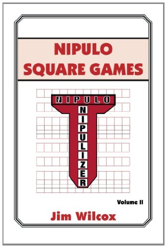 Nipulo Square Games Volume Ii  2014 9781493153732 Front Cover
