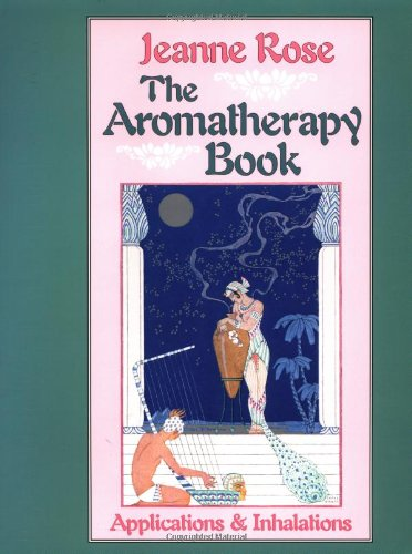 Aromatherapy Book Applications and Inhalations N/A 9781556430732 Front Cover