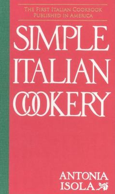 Simple Italian Cookery  N/A 9781557095732 Front Cover