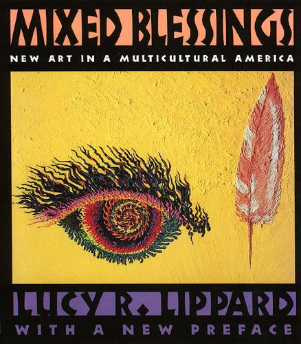 Mixed Blessings New Art in a Multicultural America N/A edition cover