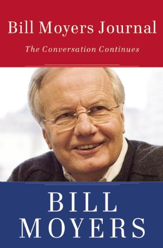 Bill Moyers Journal The Conversation Continues  2012 edition cover