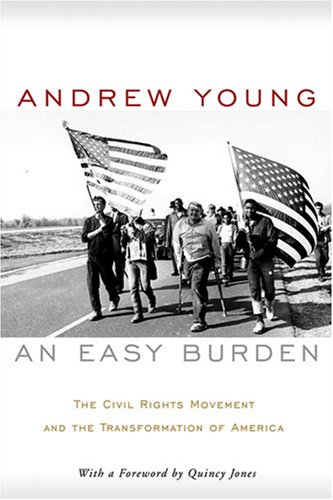 Easy Burden The Civil Rights Movement and the Transformation of America  2008 edition cover