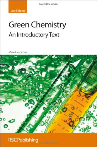 Green Chemistry An Introductory Text 2nd 2010 (Revised) edition cover