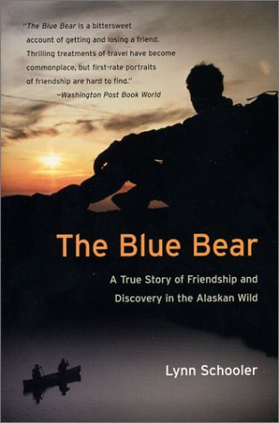 Blue Bear A True Story of Friendship and Discovery in the Alaskan Wild N/A 9780060935733 Front Cover