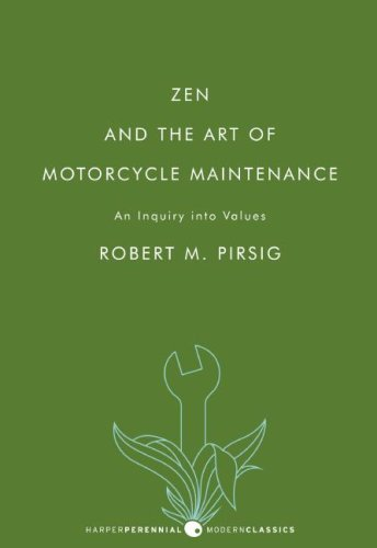 Zen and the Art of Motorcycle Maintenance An Inquiry into Values N/A edition cover