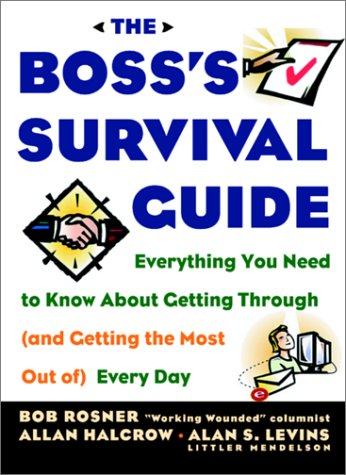 Boss's Survival Guide Everything You Need to Know about Getting Through (And Getting the Most Out Of) Every Day  2001 edition cover