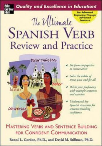 Ultimate Spanish Verb Review and Practice Mastering Verbs and Sentence Building for Confident Communication  2006 edition cover