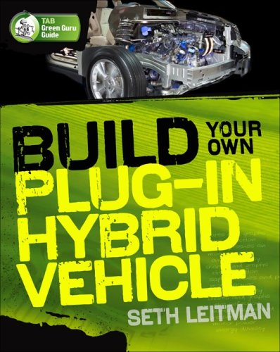 Build Your Own Plug-In Hybrid Electric Vehicle   2009 9780071614733 Front Cover