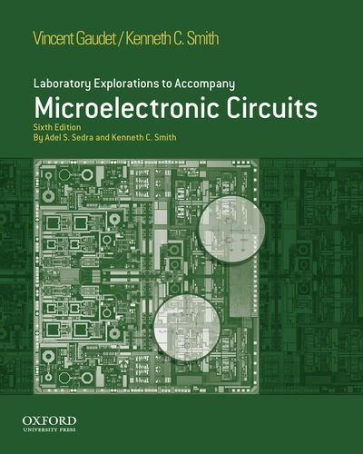 Laboratory Explorations to Accompany Microelectronic Circuits  6th 2013 edition cover