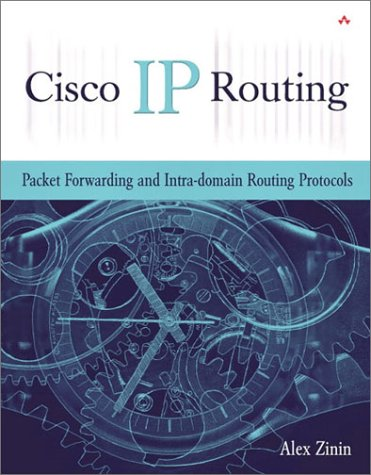 Cisco IP Routing Packet Forwarding and Intra-Domain Routing Protocols  2002 edition cover