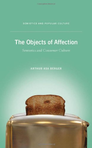 Objects of Affection Semiotics and Consumer Culture  2010 edition cover