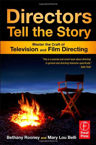 Directors Tell the Story Master the Craft of Television and Film Directing  2012 edition cover