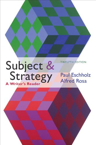 Subject and Strategy A Writer's Reader 12th 2011 edition cover