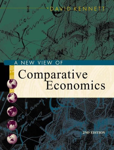 New View of Comparative Economics with Economic Applications Card and InfoTrac College Edition  2nd 2004 edition cover