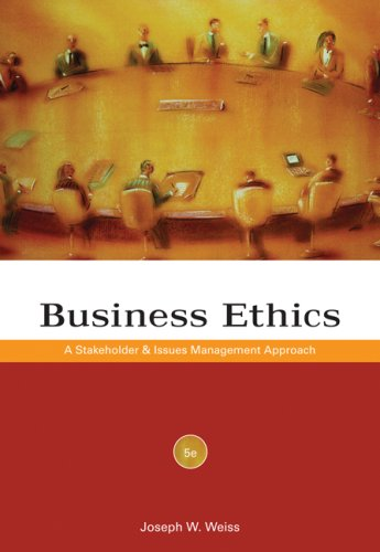 Business Ethics A Stakeholder and Issues Management Approach 5th 2008 edition cover