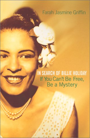 If You Can't Be Free, Be a Mystery In Search of Billie Holiday N/A edition cover