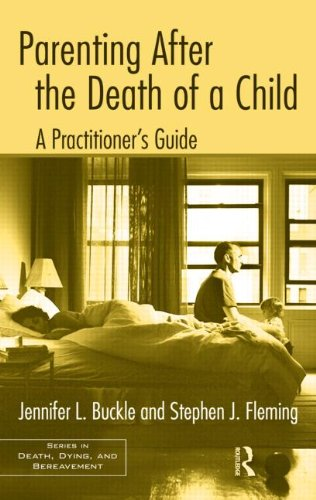 Parenting after the Death of a Child A Practitioner's Guide  2011 edition cover