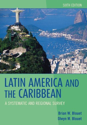 Latin America and the Caribbean A Systematic and Regional Survey 6th 2010 edition cover