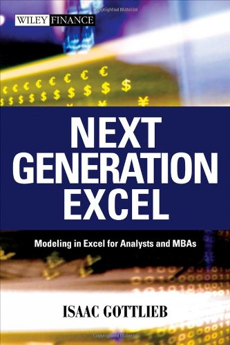 Next Generation Excel Modeling in Excel for Analysts and MBAs  2010 edition cover