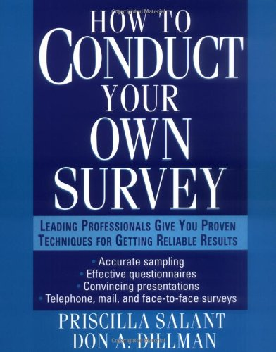 How to Conduct Your Own Survey  1st 1994 9780471012733 Front Cover