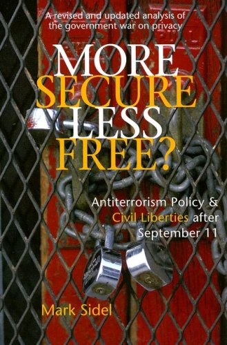 More Secure, Less Free? Antiterrorism Policy and Civil Liberties after September 11 N/A 9780472031733 Front Cover