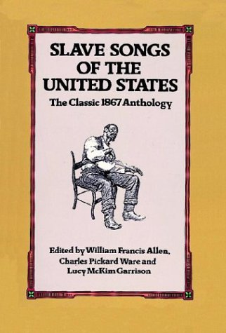 Slave Songs of the United States  N/A edition cover