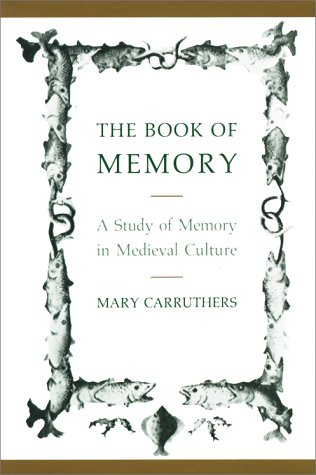 Book of Memory A Study of Memory in Medieval Culture  1990 9780521429733 Front Cover