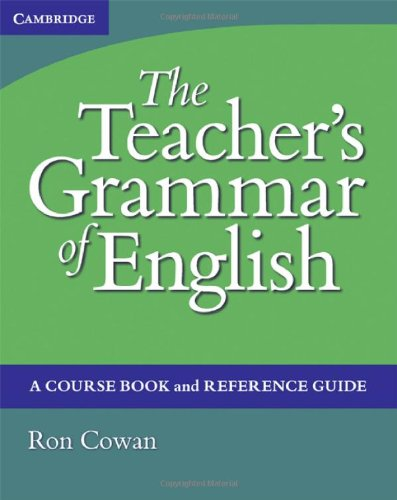 Teacher's Grammar of English A Course Book and Reference Guide  2007 (Teachers Edition, Instructors Manual, etc.) 9780521809733 Front Cover