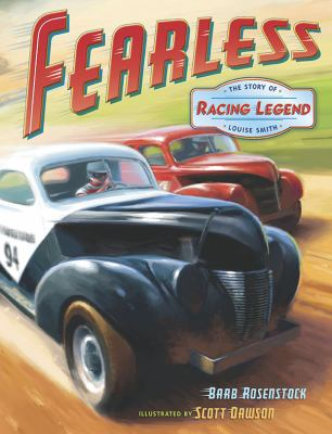 Fearless The Story of Racing Legend Louise Smith  2010 9780525421733 Front Cover