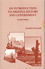Introduction to Arizona History and Government 7th 2002 9780536676733 Front Cover