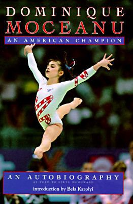 Dominique Moceanu An American Champion N/A 9780553097733 Front Cover