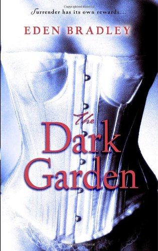 Dark Garden A Novel  2007 9780553589733 Front Cover