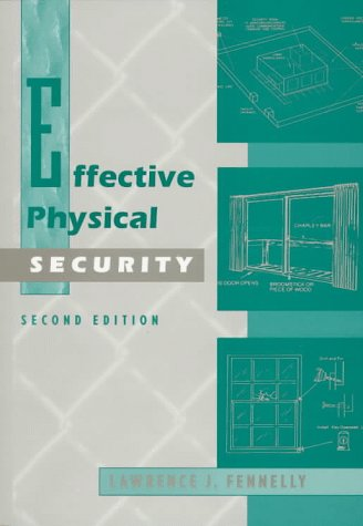 Effective Physical Security  2nd 1997 (Revised) 9780750698733 Front Cover
