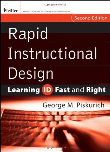 Rapid Instructional Design Learning ID Fast and Right 2nd 2006 (Revised) 9780787980733 Front Cover