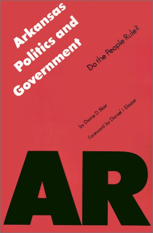 Arkansas Politics and Government Do the People Rule?  1988 edition cover