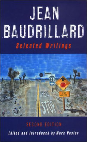 Jean Baudrillard Selected Writings 2nd 2001 (Expanded) edition cover