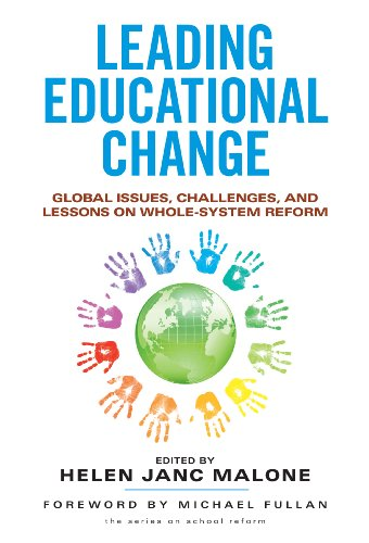 Leading Educational Change Global Issues, Challenges, and Lessons on Whole-System Reform  2013 edition cover