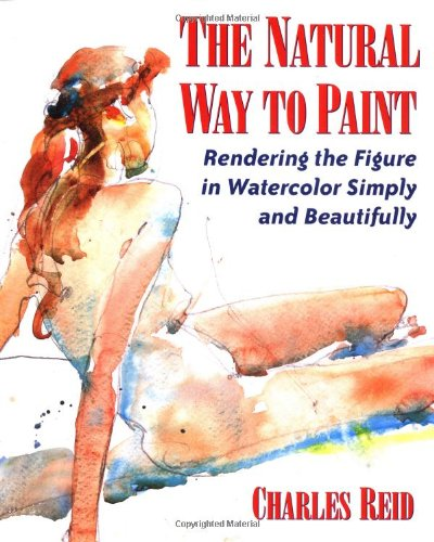 Natural Way to Paint Rendering the Figure in Watercolor Simply and Beautifully  2000 edition cover