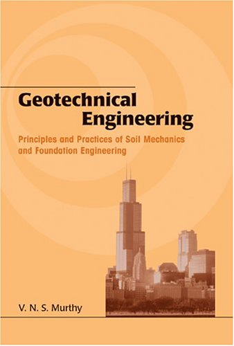 Geotechnical Engineering Principles and Practices of Soil Mechanics and Foundation Engineering  2002 edition cover