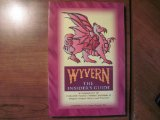 Wyvern The Insider's Guide N/A 9780880797733 Front Cover