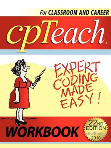 2010 Cpteach Expert Coding Made Easy! Workbook  2009 9780982259733 Front Cover
