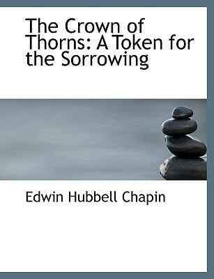 Crown of Thorns A Token for the Sorrowing N/A 9781115700733 Front Cover