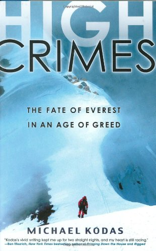 High Crimes The Fate of Everest in an Age of Greed  2008 9781401302733 Front Cover